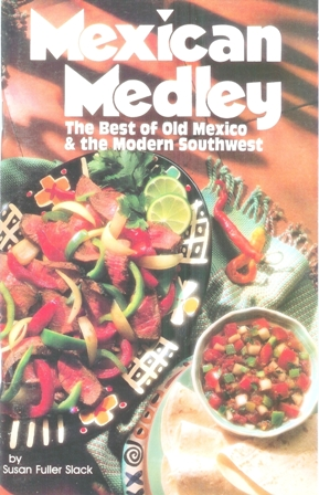 Mexican Medley Cookbook