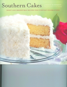 Nancie McDermott's SOUTHERN CAKES